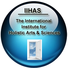 The International Institute for Holistic Arts & Sciences (IIHAS)