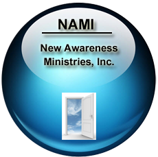 New Awareness Ministries, Inc. (NAMI)